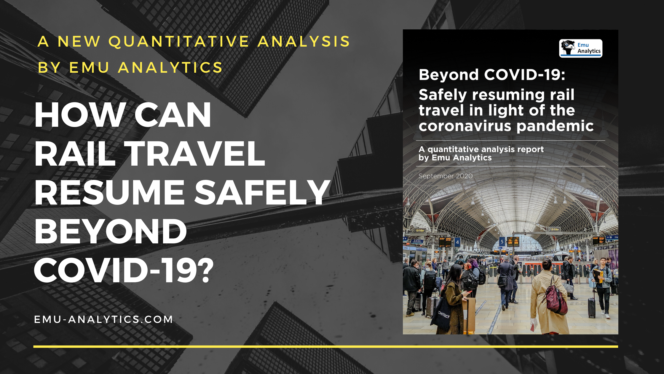 How can rail travel resume safely beyond COVID-19? (A new quantitative analysis by Emu Analytics)